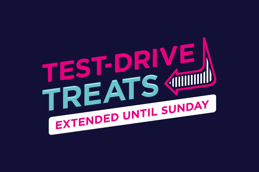 Test Drive Treats | Extended until Sunday