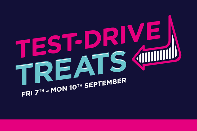 Test Drive Treats   7th–10th September